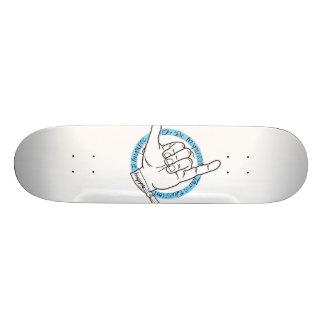 Hang Loose! Skateboard Deck