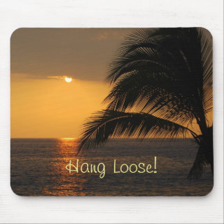 Hang Loose Tropical Sunset Mousepad