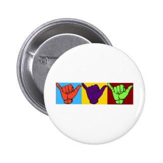 Hang loose Warhol ASL design Pinback Button