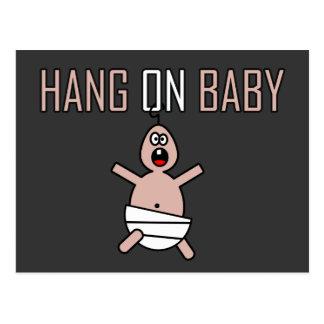 Hang on baby postcard