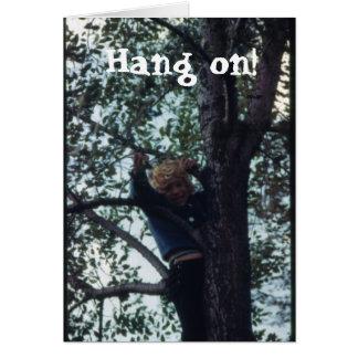 Hang on! card