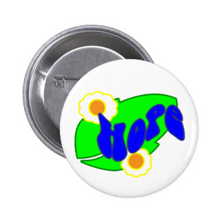 Hang on to Hope Pinback Button