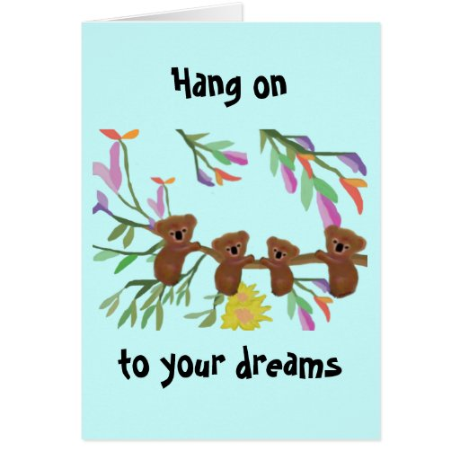 Hang on to your dreams cards