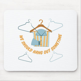 Hang Out Mouse Pad