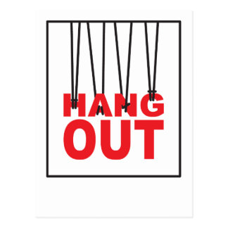 Hang out sign postcard