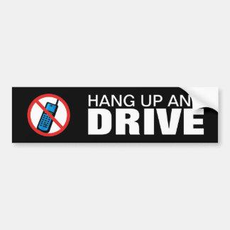 Hang Up and Drive Bumper Sticker  - Great advice Car Bumper Sticker
