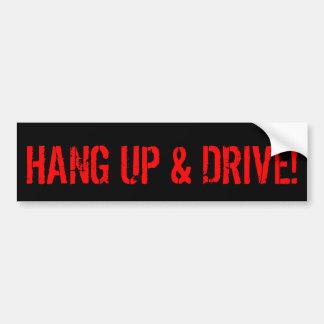 Hang Up and Drive Car Bumper Sticker
