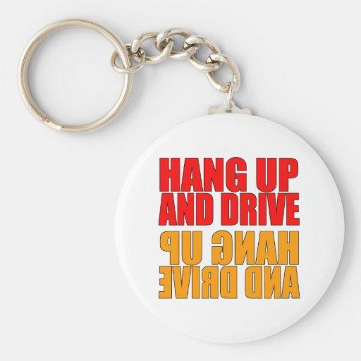 Hang Up and Drive Car Slogan Keychain