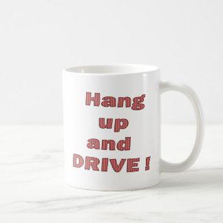 Hang UP and Drive Coffee Mug