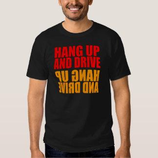 Hang Up and Drive No Phone T-shirt