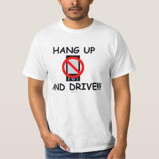 Hang up and Drive T-Shirt