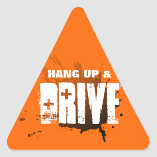 Hang up and drive triangle sticker