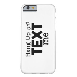 Hang up and text me phone case