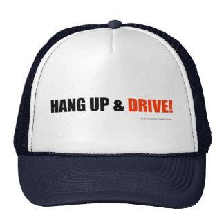 Hang up & drive! trucker hat