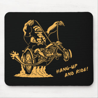 Hang Up & Ride! Mouse Pad