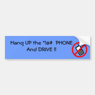 Hang UP the Phone Bumper Sticker