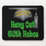 Hang With Hobos Mouse Pad