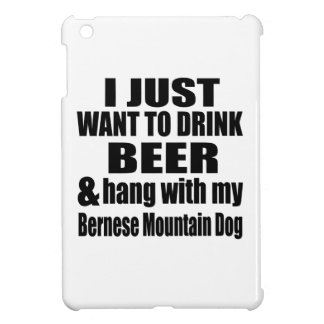 Hang With My Bernese Mountain Dog iPad Mini Cover