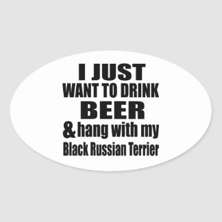 Hang With My Black Russian Terrier Oval Sticker