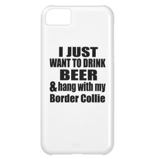 Hang With My Border Collie iPhone 5C Cover