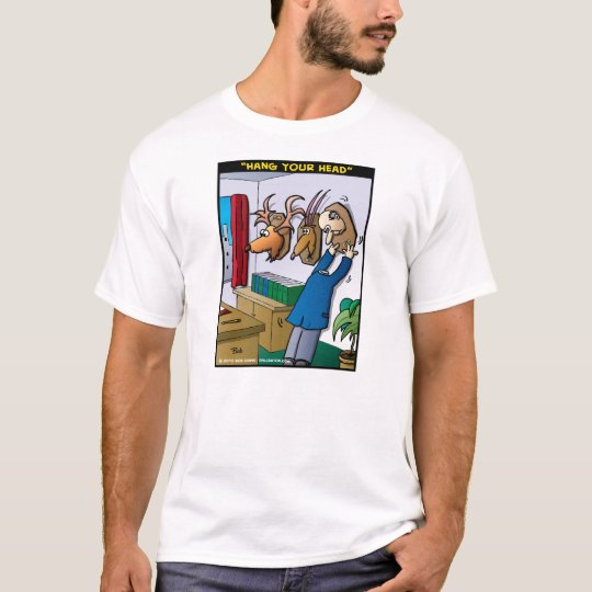 """Hang Your Head"" T-Shirt"