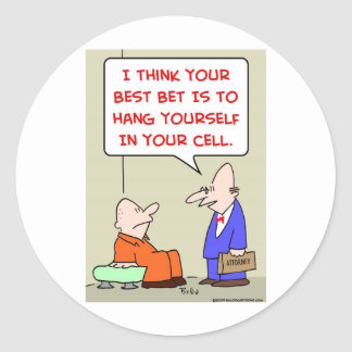 hang yourself cell attorney classic round sticker