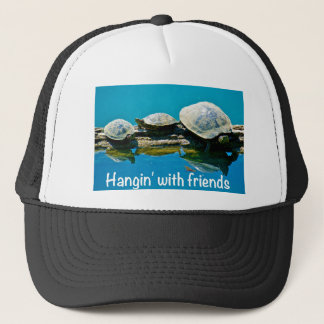 Hangin with friends trucker hat
