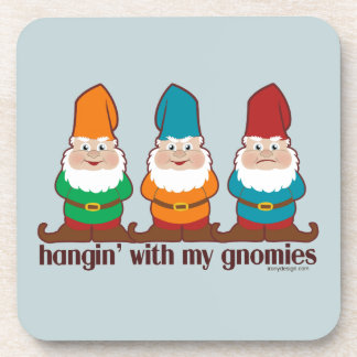 Hangin' With My Gnomies Coasters