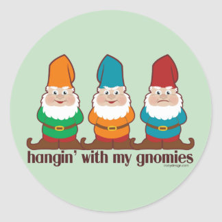 Hangin' With My Gnomies Humor Classic Round Sticker