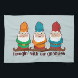 """Hangin&#39; With My Gnomies Kitchen Towel<br><div class=""""desc"""">Hangin&#39; With My Gnomies. 3 different colored gnomes hanging out. Parody / spoof of Hanging with my homies. 3 gnome images.</div>"""