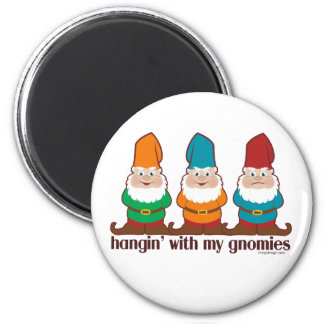 Hangin' With My Gnomies 2 Inch Round Magnet