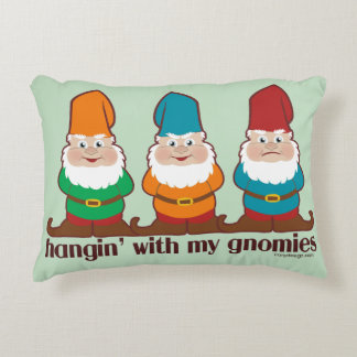 Hangin' With My Gnomies Accent Pillow