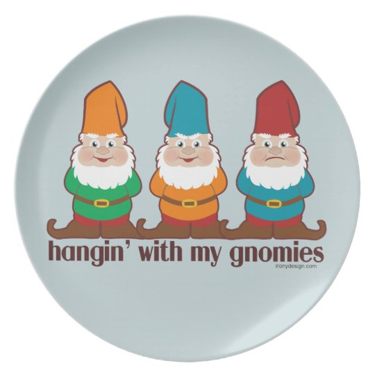 Hangin' With My Gnomies Melamine Plate