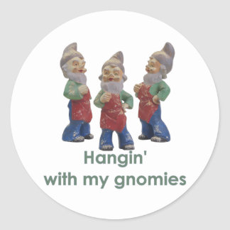 Hangin with my gnomies stickers