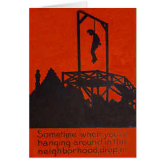 Hanging Man Gallows Black Comedy Humor Card