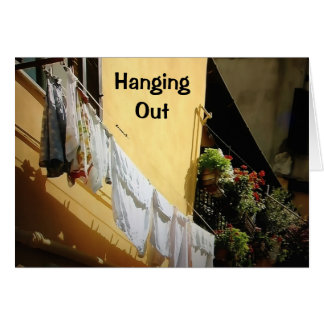 HANGING OUT WAITING TO SEE U=MISSING YOU GREETING CARD
