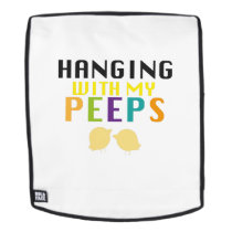 Hanging With My Peeps Funny Easter Backpack