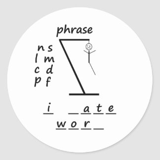 Hangman I hate work Round Stickers