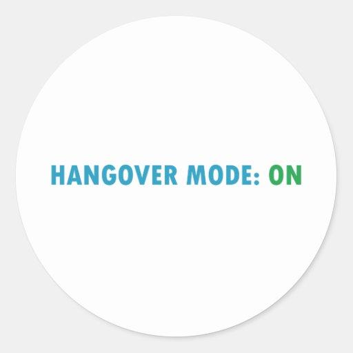 Hangover mode classic round sticker