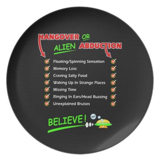 Hangover Or Alien Abduction? Melamine Plate