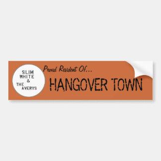 Hangover Town Bumper Sticker Car Bumper Sticker