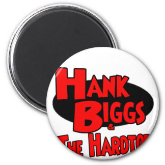 Hank and The Hardtops 2 Inch Round Magnet