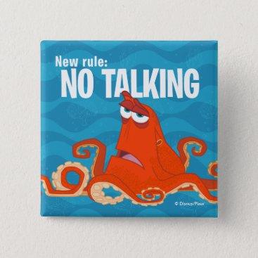 Disney Themed Hank | New Rule...No Talking Pinback Button