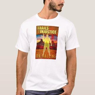 """Hank Rangar """"Trails of Injustice"""" Thriller T-Shirt"""