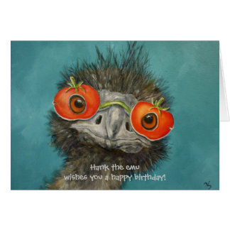 Hank the emu wishes you a happy birthday! card