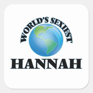 Hannah más atractiva del mundo pegatina cuadrada
