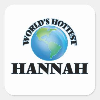 Hannah más caliente del mundo pegatina cuadrada