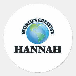 Hannah más grande del mundo pegatina redonda