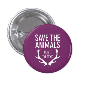Hannibal Eat the Rude / Save the Animals Badge Button
