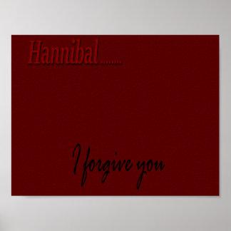 Hannibal...I Forgive You Poster